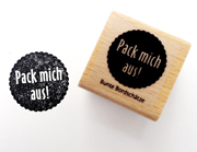 Stempel Pack mich aus