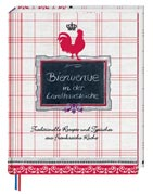 Bienvenue in der Landhausk�che