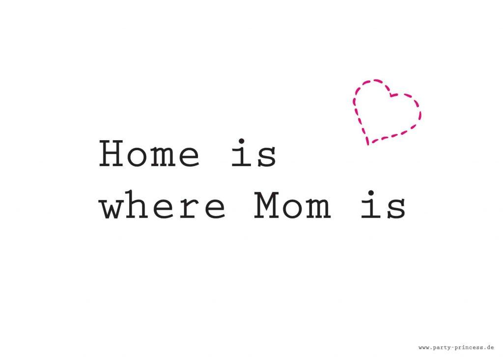 Muttertagskarte Home is where Mom is