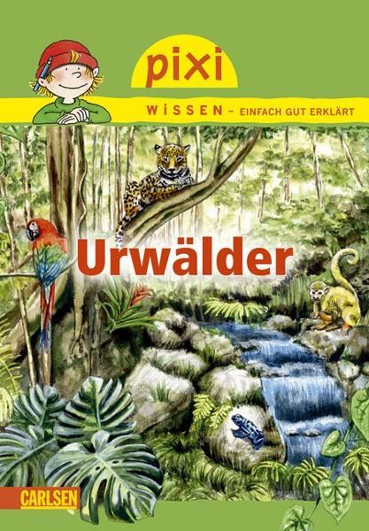 Pixi Wissen Urwälder