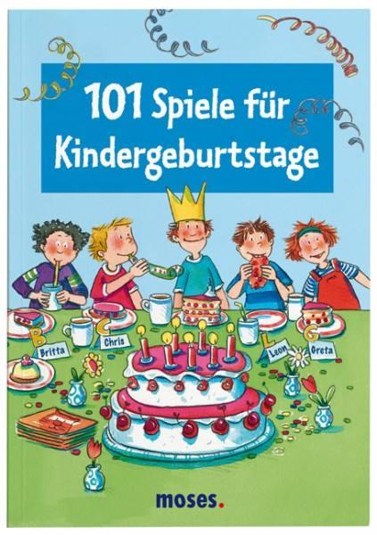 101 Spiele für den Kindergeburtstag