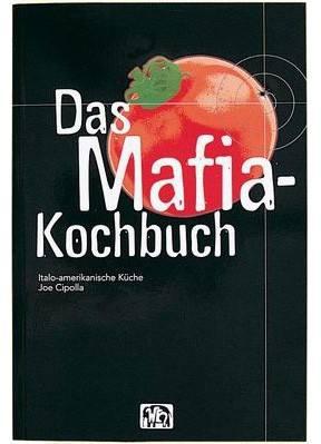 Das Maffia Kochbuch