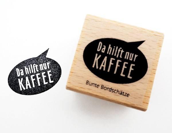 Stempel Da hilft nur Kaffee